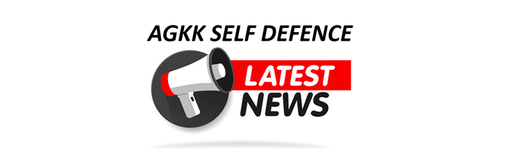AGKK - Self Defence - Latest News