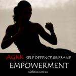 AGKK Self Defence Brisbane - Empowerment